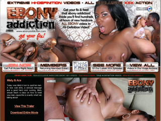 Ebony Addiction - Get your fix & feed that ebony addiction!